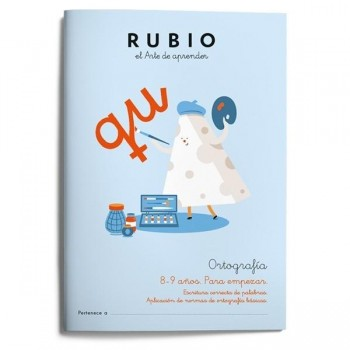 CUADERNO RUBIO ORTOGRAFÍA 3. 8-9 AÑOS. PARA EMPEZAR