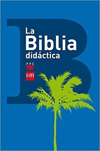 LA BIBLIA DIDACTICA SM