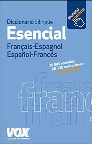 DICCIONARIO ESENCIAL FRANCES- ESPAÑOL VOX