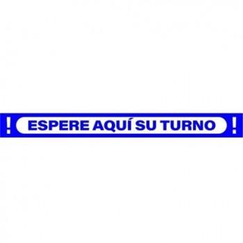 SEÑAL 100X10 CINTA ESPERE AQUÍ SU TURNO AZUL