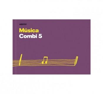CUADERNO DE MUSICA COMBI 5 ADDITIO