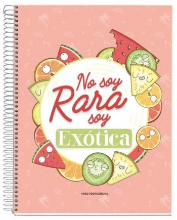 CUADERNO A4 NOTEBOOK 1 MISSBORDERLIKE - NO SOY EXOTICA
